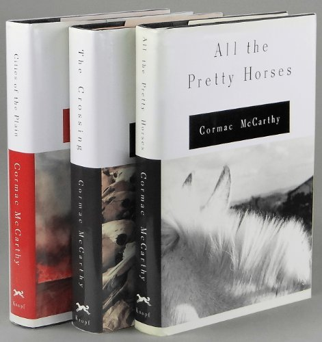 The Border Trilogy Set (All the Pretty Horses, the Crossing, Cities of the Plain)