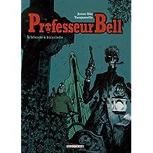 PROFESSEUR BELL T05 (LE) : L'IRLANDE À BICYCLETTE