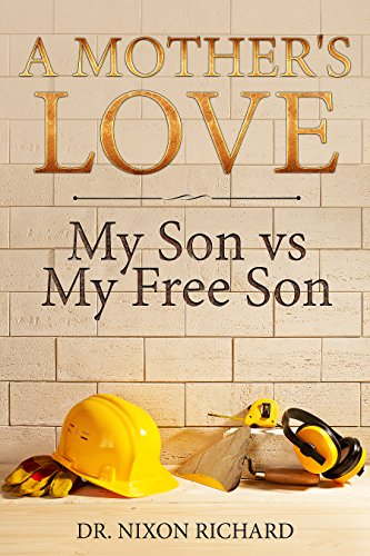 A Mother's Love: My Son vs My Free Son (Pocket Sermon Series Book 9