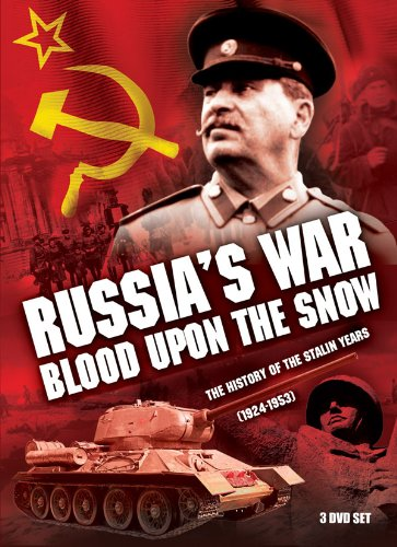 Russia's War, Blood Upon the Snow: The History of the Stalin Years (1924-1953) by E1 ENTERTAINMENT