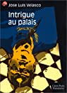Intrigue au palais par Velasco