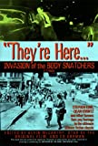 img - for They're here...Invasion of the Body Snatchers: A Tribute book / textbook / text book
