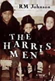 The Harris Men, R. M. Johnson, 0684844702
