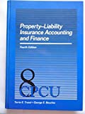 Property-Liability Insurance Accounting and Finance, Troxel, Terrie E. and Bouchie, George E., 0894630725