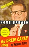 Home Brewed: The Drew Carey Story