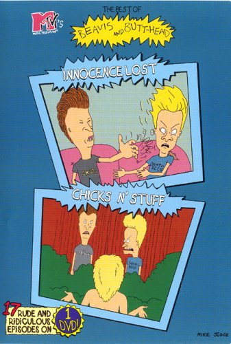 The Best of MTV's Beavis and Butthead - Innocence Lost and Chicks N' Stuff by MOVIE
