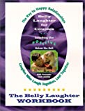 Belly Laughter for Couples: The Belly Laughter Workbook