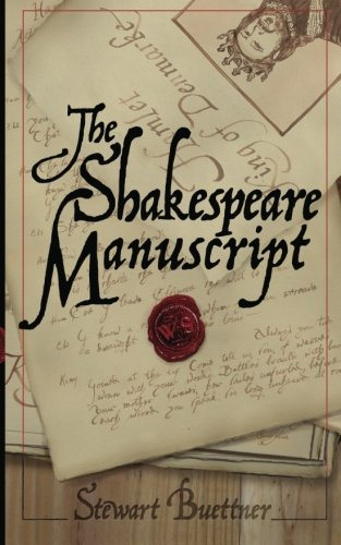 The Shakespeare Manuscript: The Original Hamlet Discovered PDF