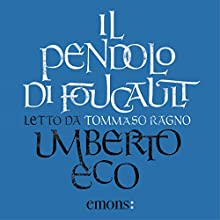 Il pendolo di Foucault Audiobook by Umberto Eco Narrated by Tommaso Ragno