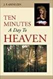 Ten Minutes a Day to Heaven, J. P. Arendzen, 192883275X