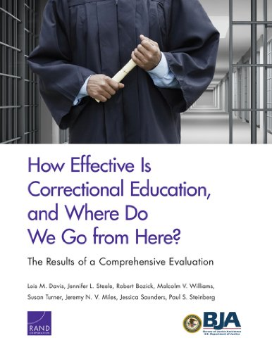 How Effective Is Correctional Education, and Where Do - Where Is Rand