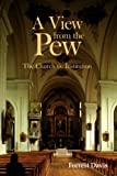A View from the Pew, Forrest Davis, 1434321142