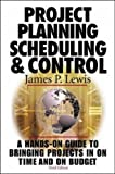 Project Planning, Scheduling and Control
