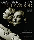 img - for George Hurrell's Hollywood: Glamour Portraits 1925-1992 book / textbook / text book