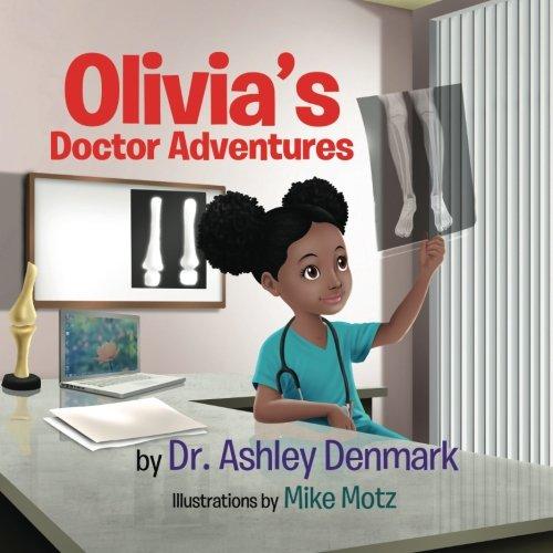 Olivia's Doctor Adventures
