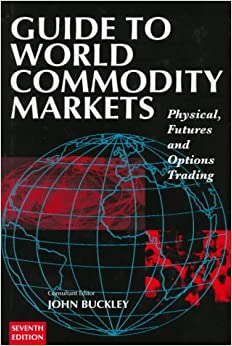 guide-to-world-commondity-markets-guide-to-world-commodity-markets