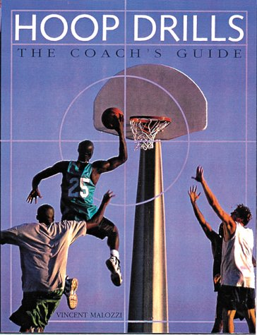 Hoop Drills: The Coach's Guide