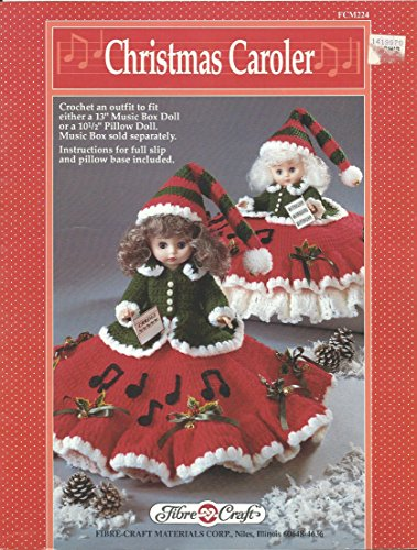 "Christmas Caroler (Crochet an outfit to fit either a 13"" Music Box Doll or a 10-1/2"" Pillow Doll)"
