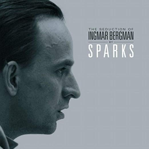 Seduction of Ingmar Bergman : Sparks: Amazon.es: Música