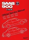 SAAB 900 8 Valve Official Service Manual: 1981-1988
