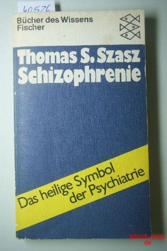 Schizophrenie: Das heilige Symbol der Psychiatrie