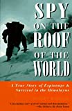 Spy on the Roof of the World, Sydney Wignall, 1558215581