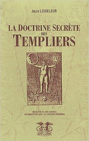 Livres gratuits La doctrine secrète des Templiers epub, pdf