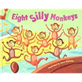 Eight Silly Monkeys