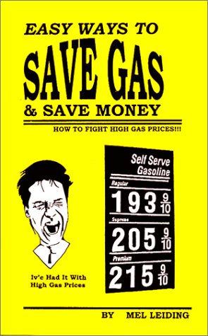 Easy Ways To Save Gas & Save Money: How To Fight High Gas Prices