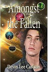 Amongst the Fallen (The Fallen Series) Paperback