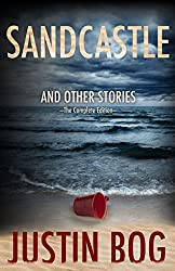 Sandcastle and Other Stories - The Complete Edition