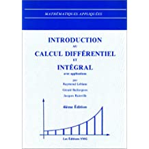 Introduction Au Calcul Differentiel et Integral Avec Applications