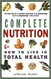 Complete Nutrition, Michael Sharon, 1853754358
