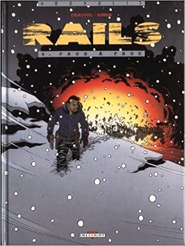 Téléchargement Rails. Face à face, tome 4 pdf