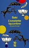 L'omelette byzantine par Saki