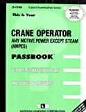 Crane Operator (Any Motive Power Except Steam), Jack Rudman, 0837317495