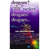 "drogues ?!... ""ils"" parlent (ils parlent t. 8) (French Edition)"