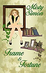 Frame and Fortune (Ivy Morris Mysteries)