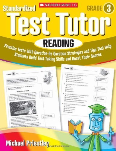 By Michael Priestley Standardized Test Tutor: Reading: Grade 3: Practice Tests With Question-by-Question Strategies and T [Paperback]