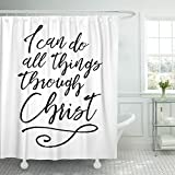 Breezat Shower Curtain I Can Do All Things Through Christ Biblical Typographic Brush Script Scripture Verse with Swash Accent Waterproof Polyester Fabric 72 x 78 Inches Set with Hooks