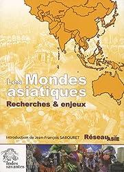 Les Mondes asiatiques : Recherche et enjeux
