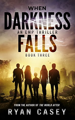 When Darkness Falls, Book 3 by [Casey, Ryan]