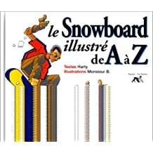 LE SNOWBOARD ILLUSTR DE A · Z
