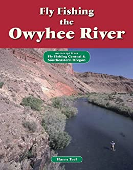 Fly fishing the owyhee river an excerpt from for Owyhee river fly fishing