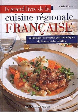 Grand Livre De La Cuisine Regionale Francaise Le Ancienne Edition