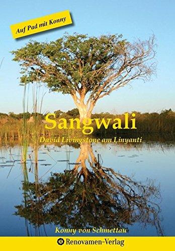Sangwali: David Livingstone am Linyanti