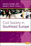 img - for Civil Society in Southeast Europe (Value Inquiry, 151) (Post-Communist European Thought) book / textbook / text book