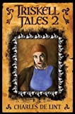 Triskell Tales 2 6 More Years of Chapbooks