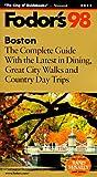Boston '98, Fodor's Travel Publications, Inc. Staff, 0679034501