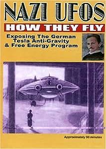 Amazon.com: Nazi UFOs How They Fly: Exposing German Tesla